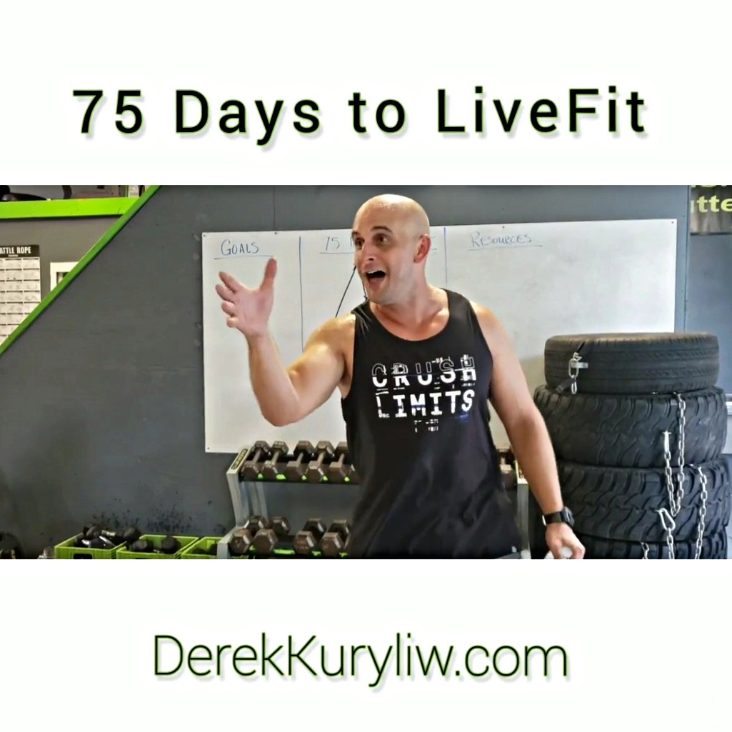 75 Days to LiveFit | Personal Transformation