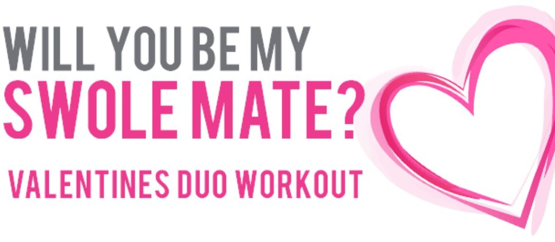2020 Valentine's Be My Swolemate Retreat