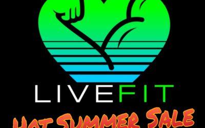 LiveFit's Hot Summer Sale